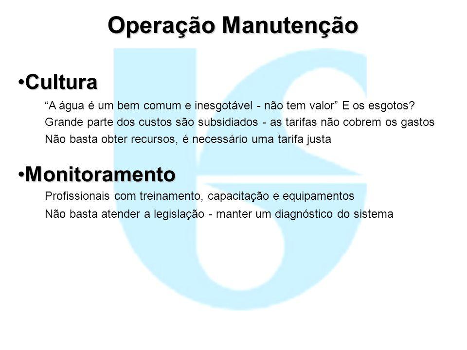 Operação Manutenção Cultura Monitoramento