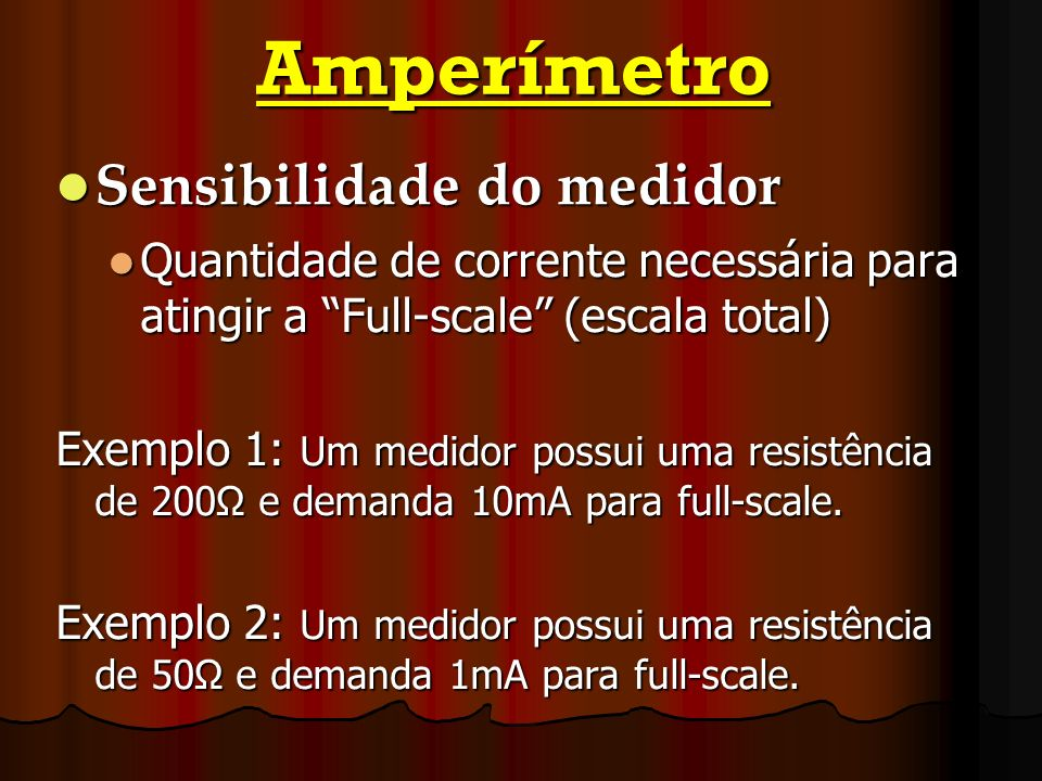 Amperímetro Sensibilidade do medidor