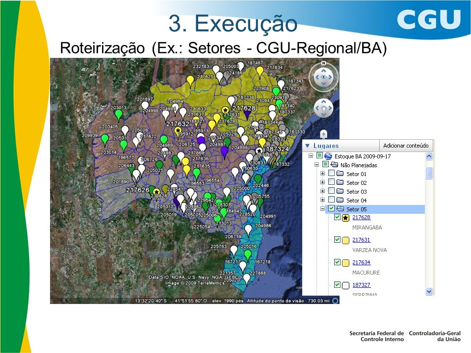 3. Execução Roteirização (Ex.: Setores - CGU-Regional/BA) 25