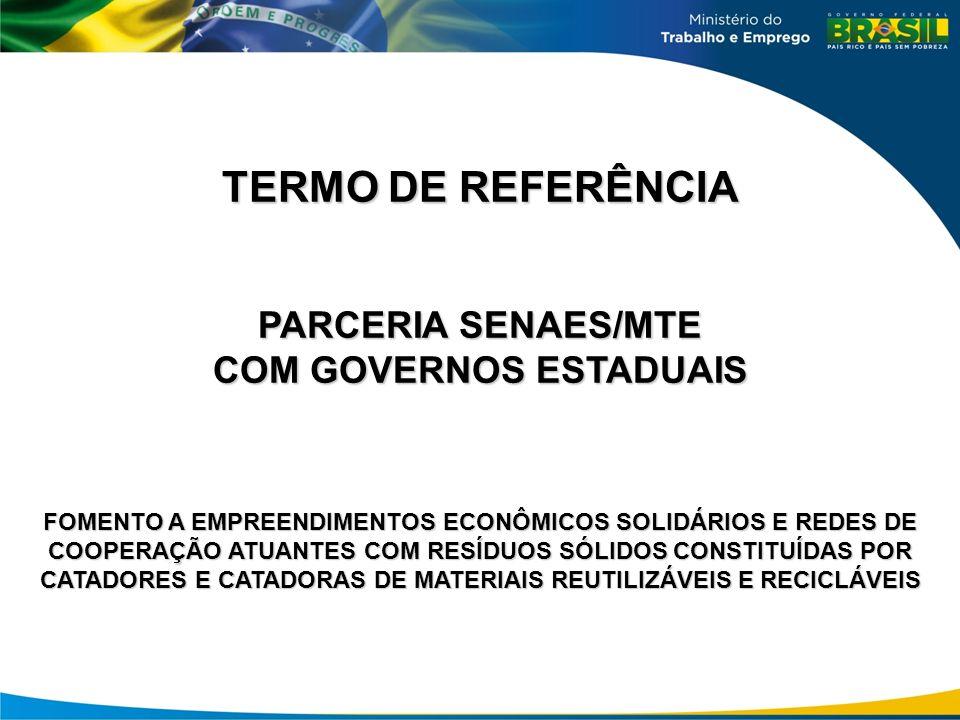COM GOVERNOS ESTADUAIS