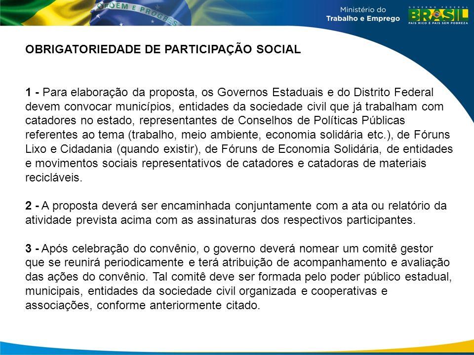 OBRIGATORIEDADE DE PARTICIPAÇÃO SOCIAL
