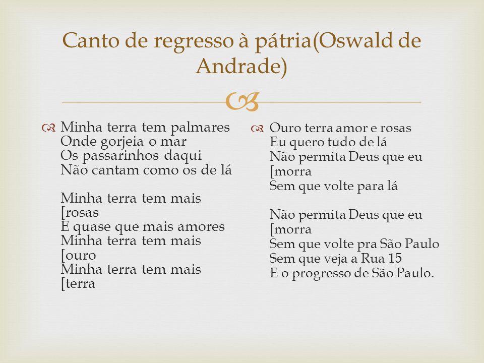 Canto de regresso à pátria(Oswald de Andrade)