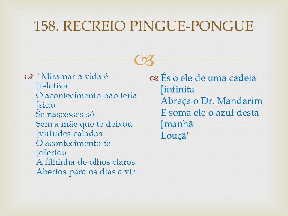 158. RECREIO PINGUE-PONGUE