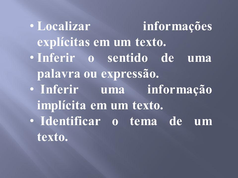 Localizar informações explícitas em um texto.