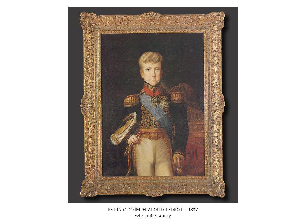RETRATO DO IMPERADOR D. PEDRO II - 1837 Félix Emile Taunay