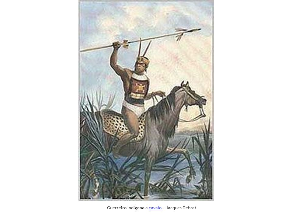 Guerreiro indígena a cavalo.- Jacques Debret