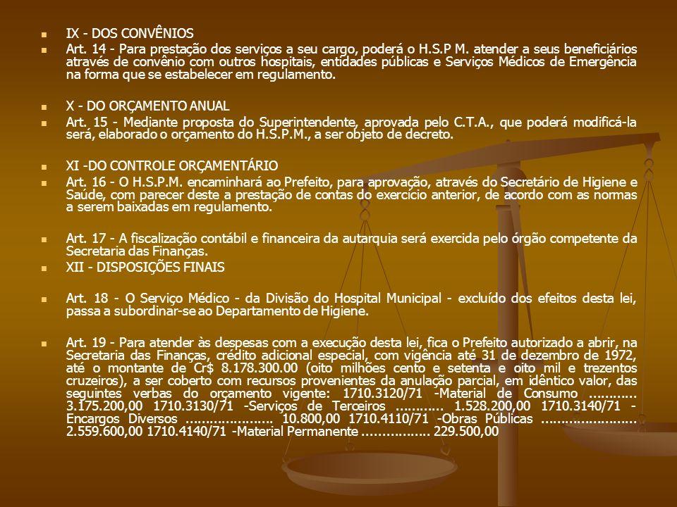 IX - DOS CONVÊNIOS