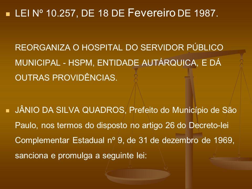 LEI Nº 10. 257, DE 18 DE Fevereiro DE 1987