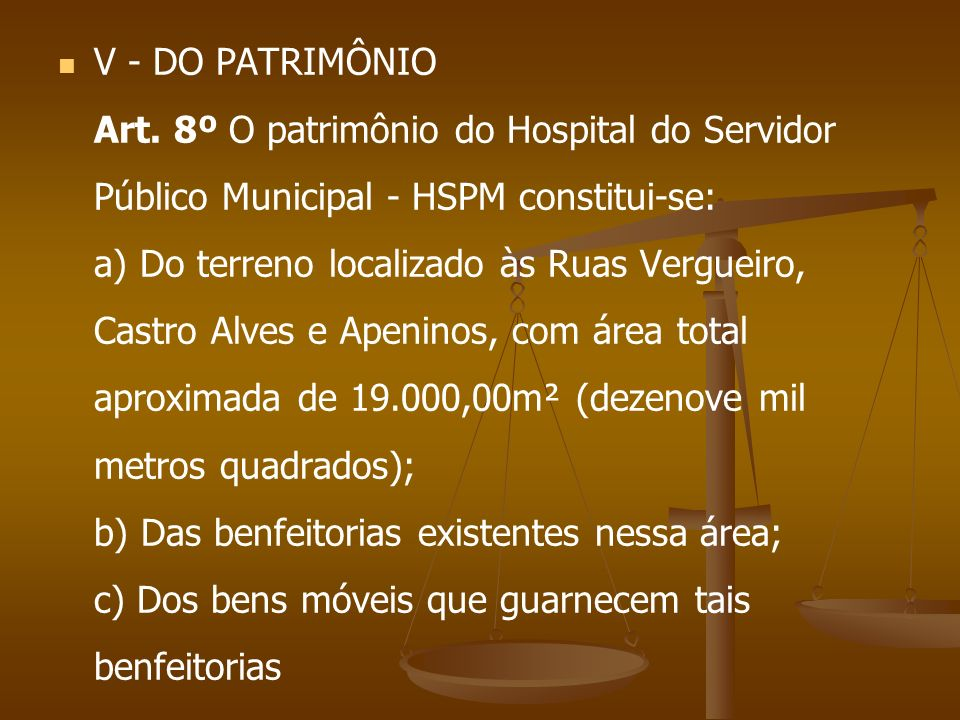 V - DO PATRIMÔNIO Art.