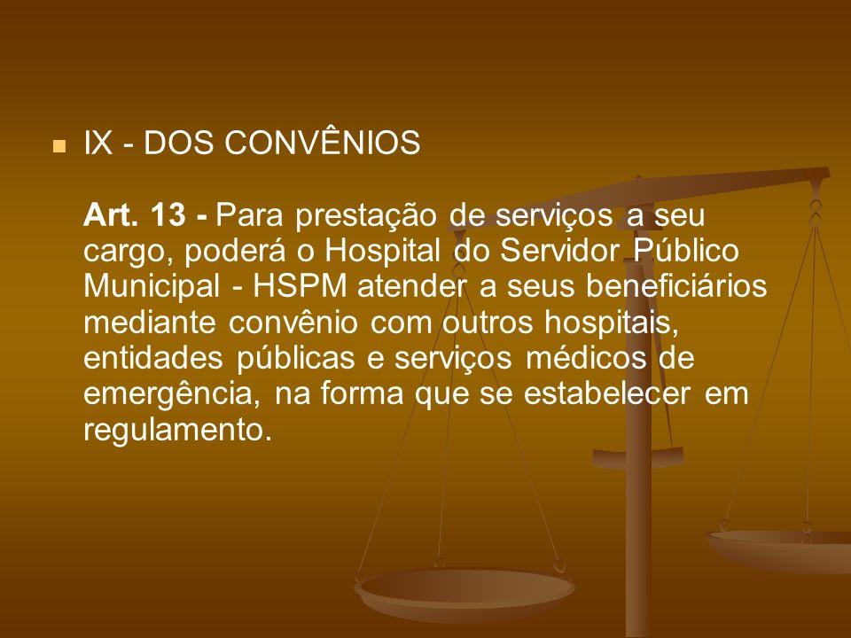 IX - DOS CONVÊNIOS Art.