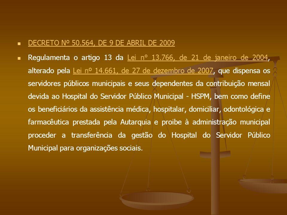 DECRETO Nº 50.564, DE 9 DE ABRIL DE 2009