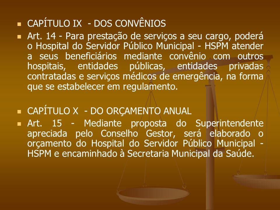 CAPÍTULO IX - DOS CONVÊNIOS