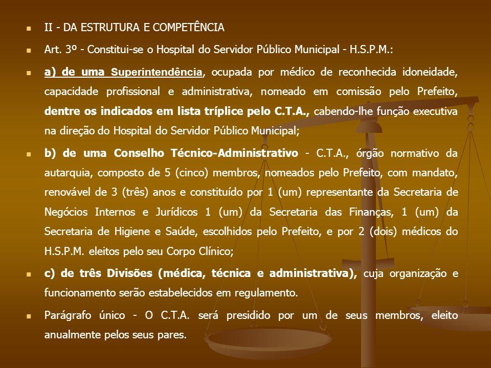 II - DA ESTRUTURA E COMPETÊNCIA