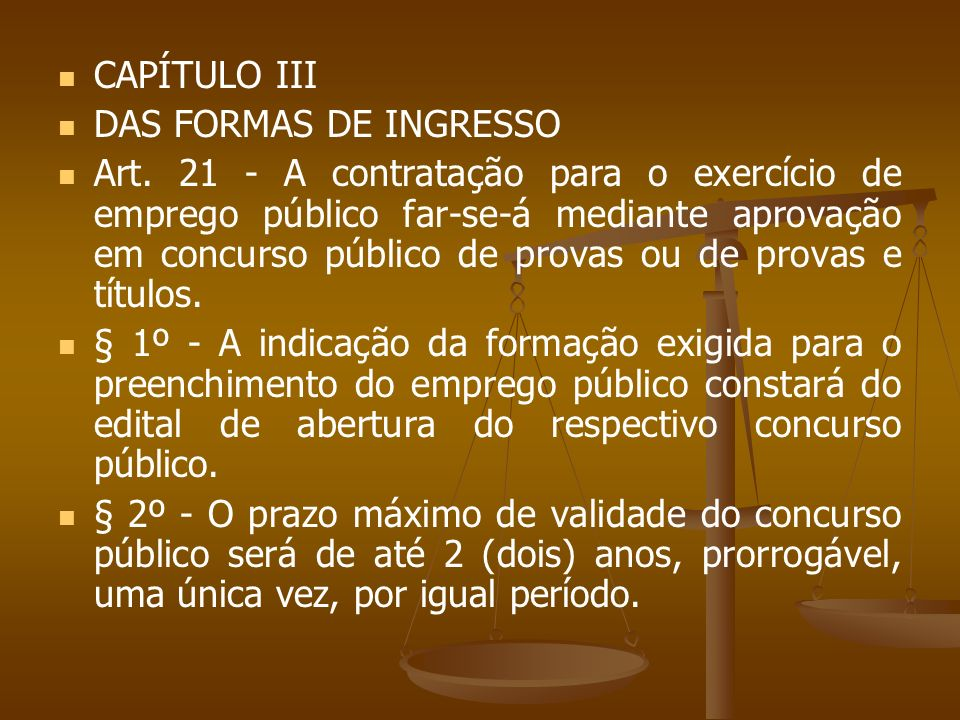 CAPÍTULO III DAS FORMAS DE INGRESSO.