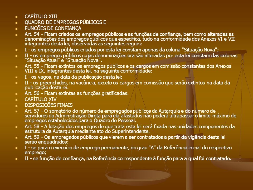 CAPÍTULO XIII QUADRO DE EMPREGOS PÚBLICOS E. FUNÇÕES DE CONFIANÇA.