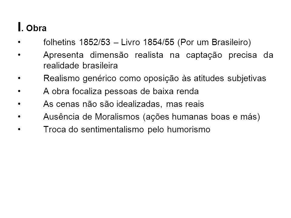 I. Obra folhetins 1852/53 – Livro 1854/55 (Por um Brasileiro)