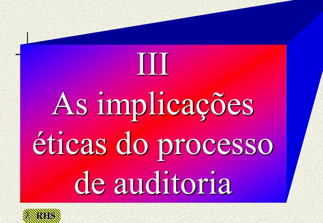 III As implicações éticas do processo de auditoria
