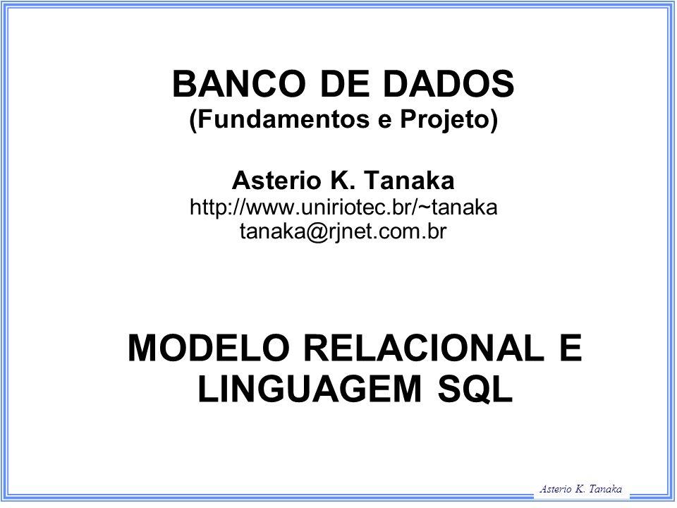 MODELO RELACIONAL E LINGUAGEM SQL