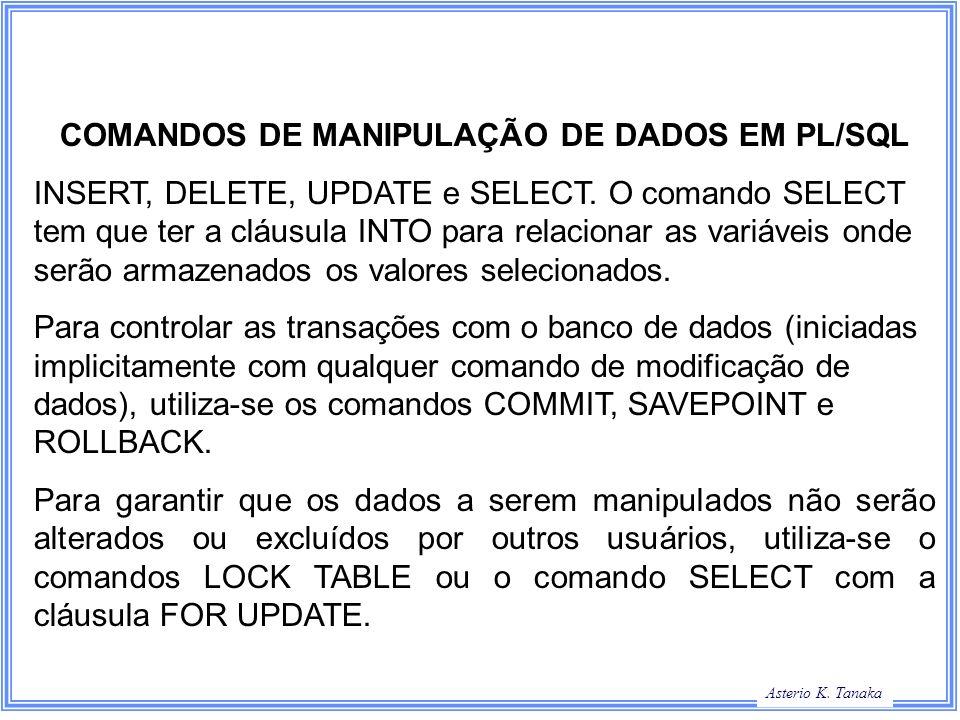 COMANDOS DE MANIPULAÇÃO DE DADOS EM PL/SQL