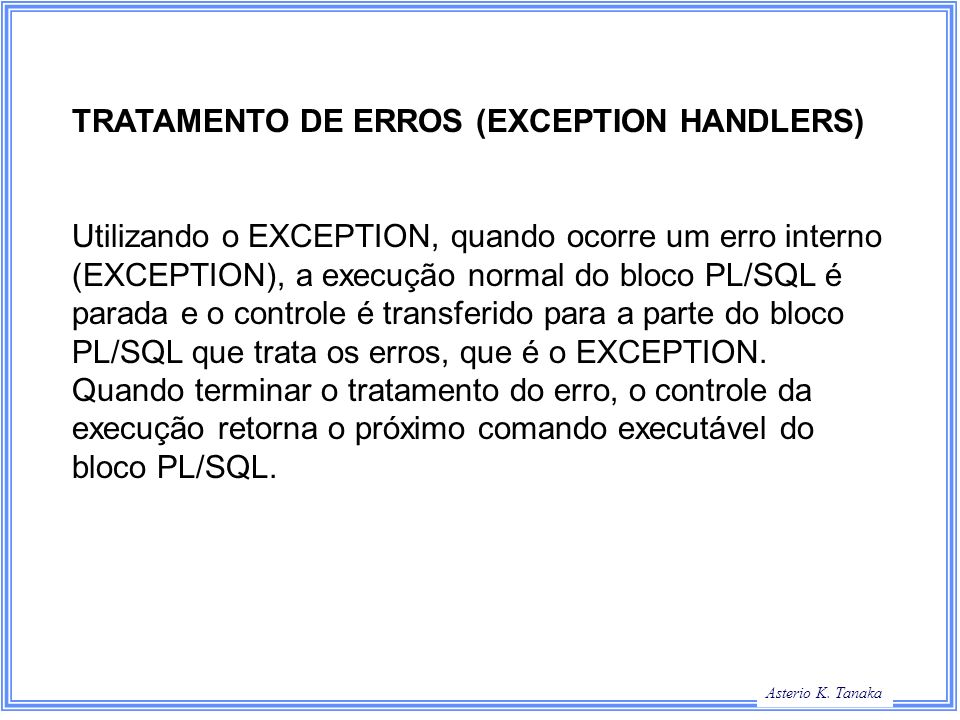 TRATAMENTO DE ERROS (EXCEPTION HANDLERS)