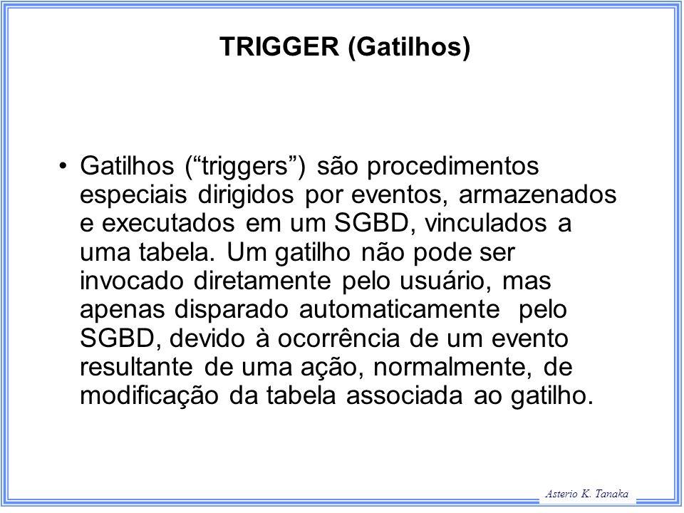TRIGGER (Gatilhos)
