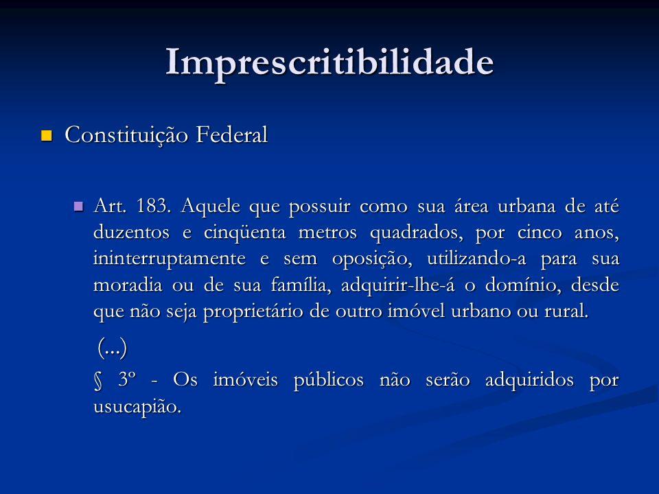 Imprescritibilidade Constituição Federal (...)