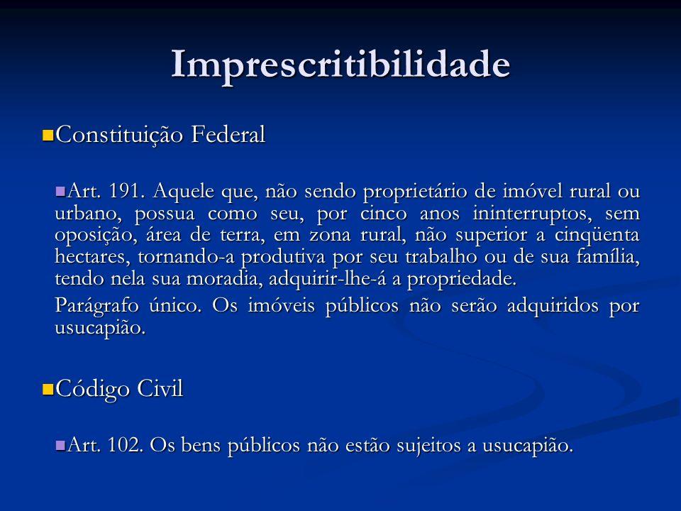 Imprescritibilidade Constituição Federal Código Civil