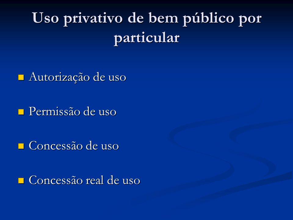 Uso privativo de bem público por particular