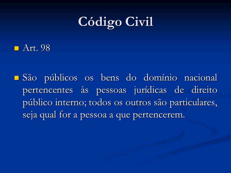 Código Civil Art. 98.