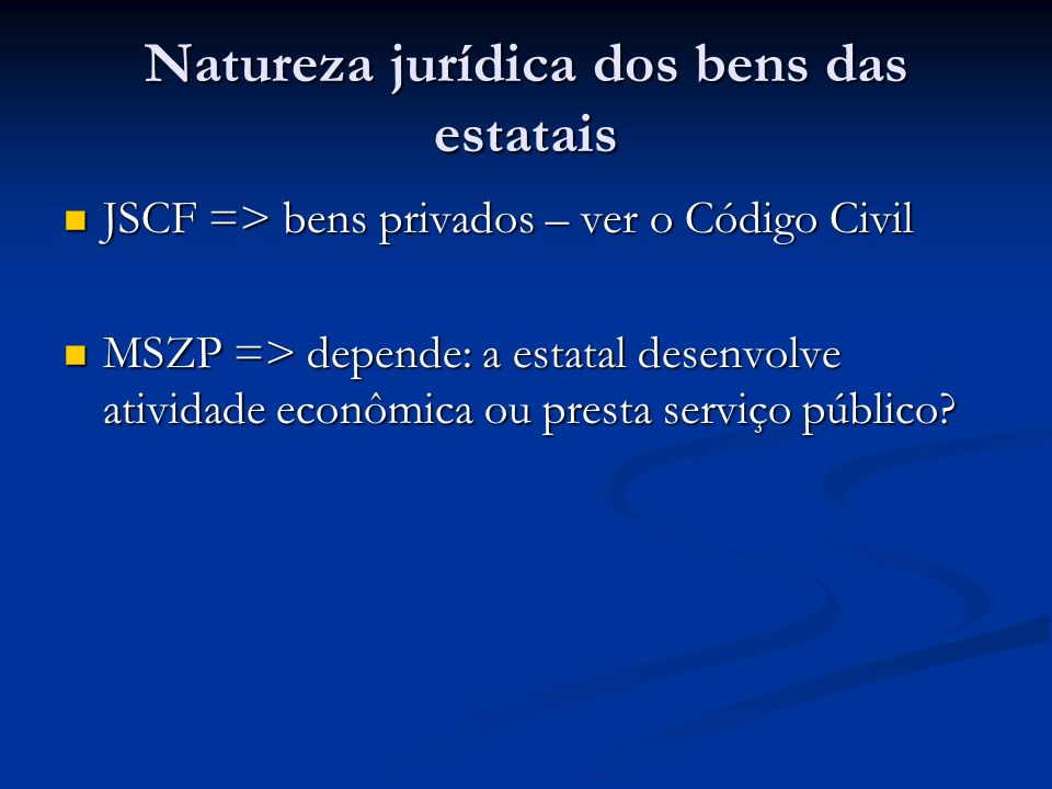 Natureza jurídica dos bens das estatais