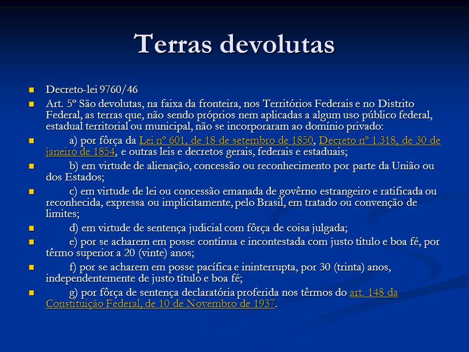 Terras devolutas Decreto-lei 9760/46