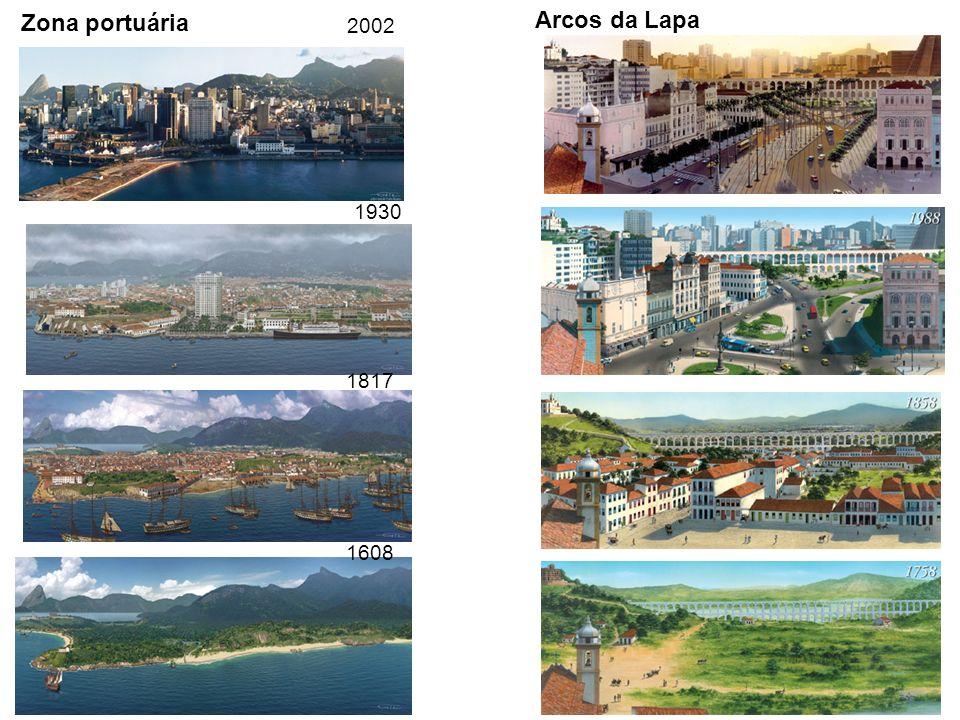 Zona portuária Arcos da Lapa 2002 1930 1817 1608