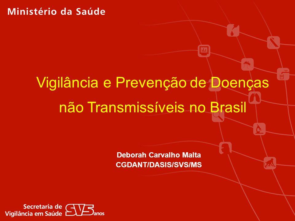 Vigilância e Prevenção de Doenças não Transmissíveis no Brasil