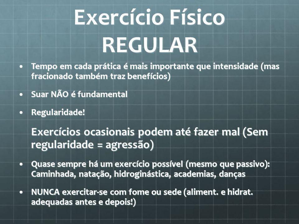 Exercício Físico REGULAR