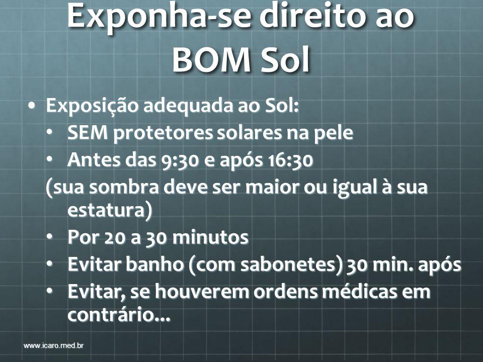 Exponha-se direito ao BOM Sol