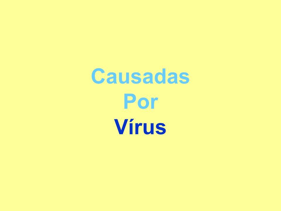 Causadas Por Vírus