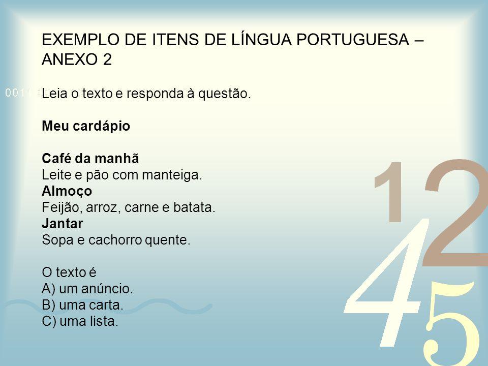 EXEMPLO DE ITENS DE LÍNGUA PORTUGUESA – ANEXO 2
