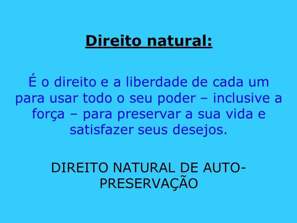 DIREITO NATURAL DE AUTO-PRESERVAÇÃO