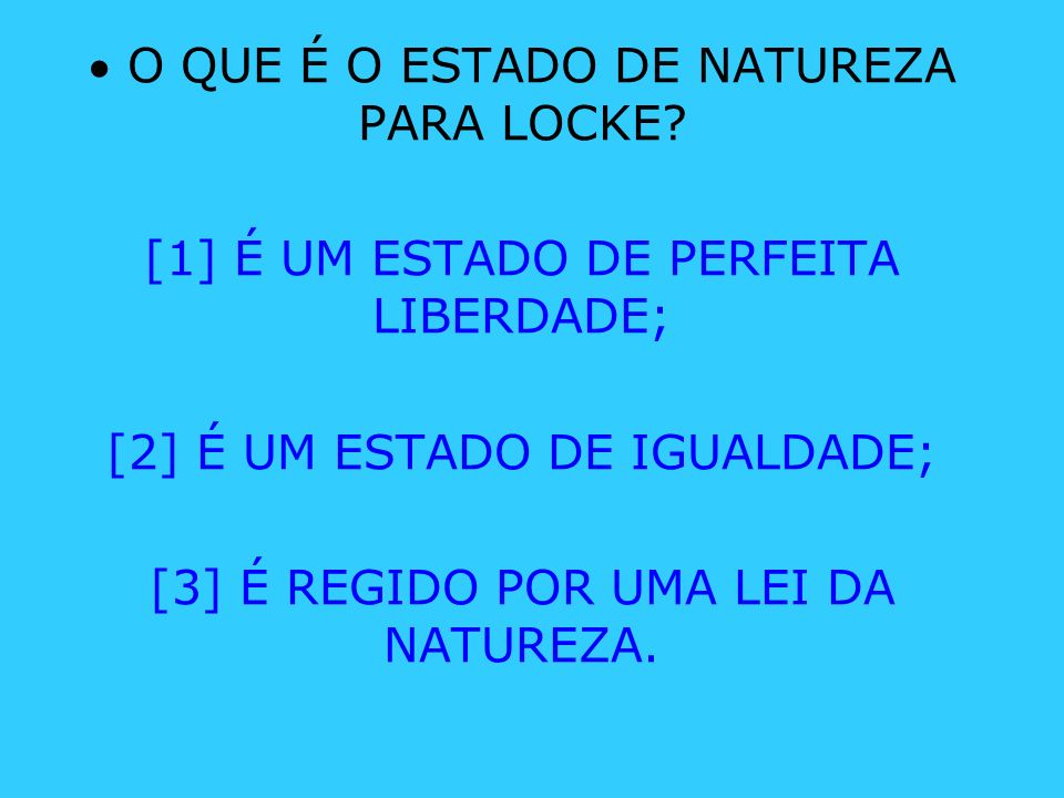  O QUE É O ESTADO DE NATUREZA PARA LOCKE