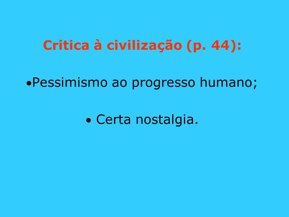 Critica à civilização (p. 44):