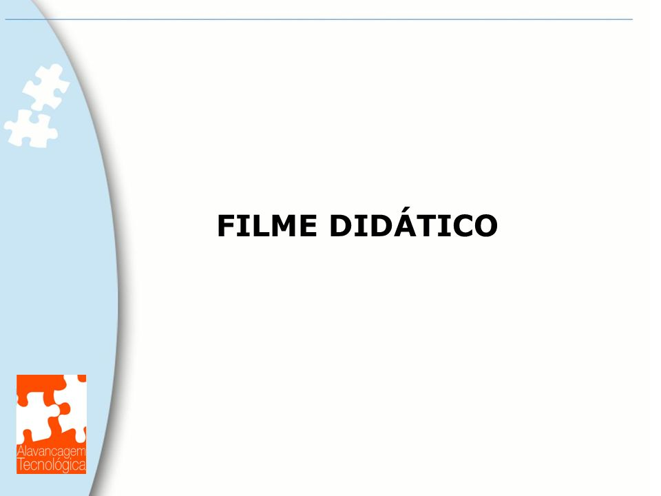 FILME DIDÁTICO