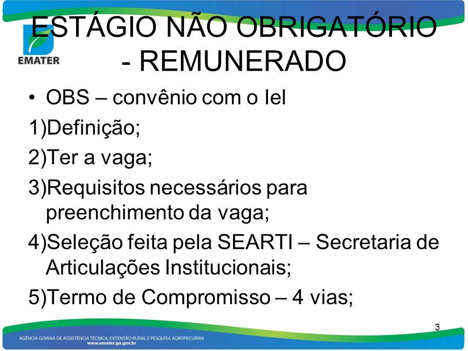 ESTÁGIO NÃO OBRIGATÓRIO - REMUNERADO