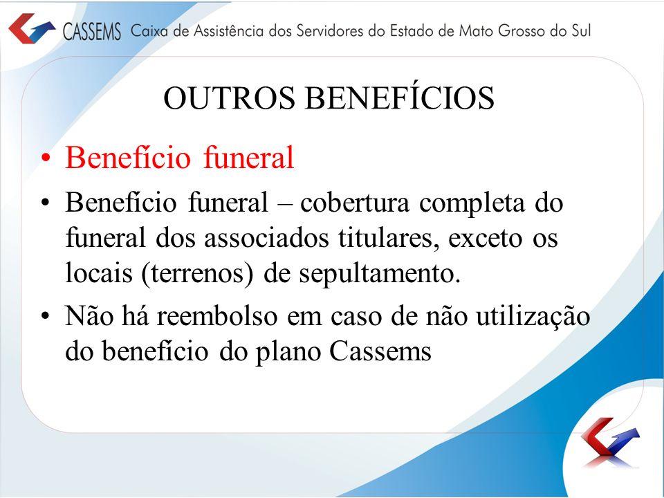 OUTROS BENEFÍCIOS Benefício funeral
