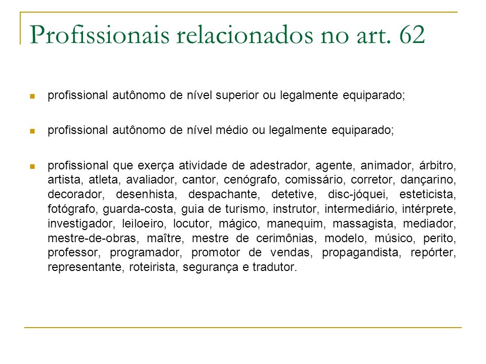 Profissionais relacionados no art. 62