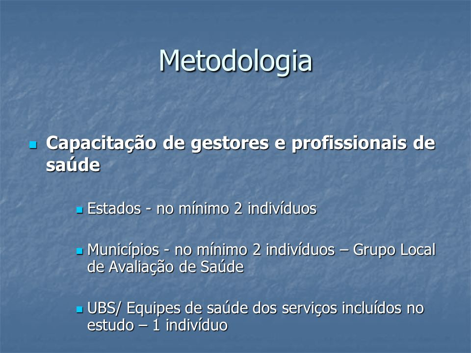 Metodologia Capacitação de gestores e profissionais de saúde