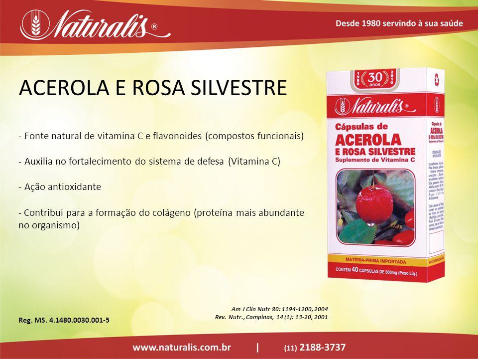 ACEROLA E ROSA SILVESTRE