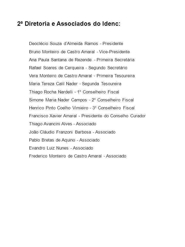2ª Diretoria e Associados do Idenc:
