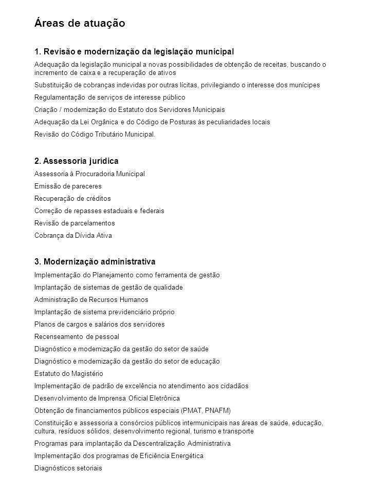 Áreas de atuação 1. Revisão e modernização da legislação municipal
