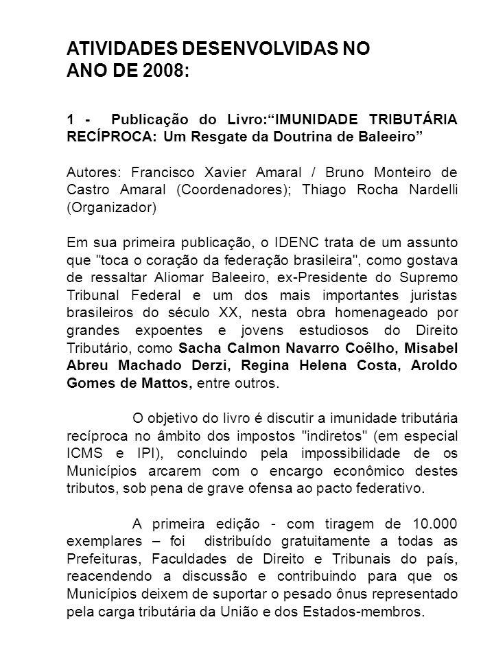 ATIVIDADES DESENVOLVIDAS NO ANO DE 2008: