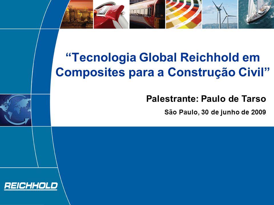 Tecnologia Global Reichhold em Composites para a Construção Civil